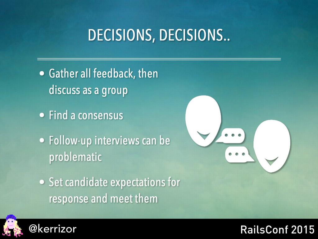 @kerrizor RailsConf 2015 DECISIONS, DECISIONS.....