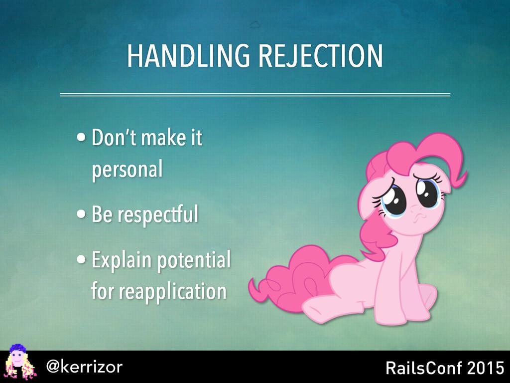 @kerrizor RailsConf 2015 • Don't make it person...