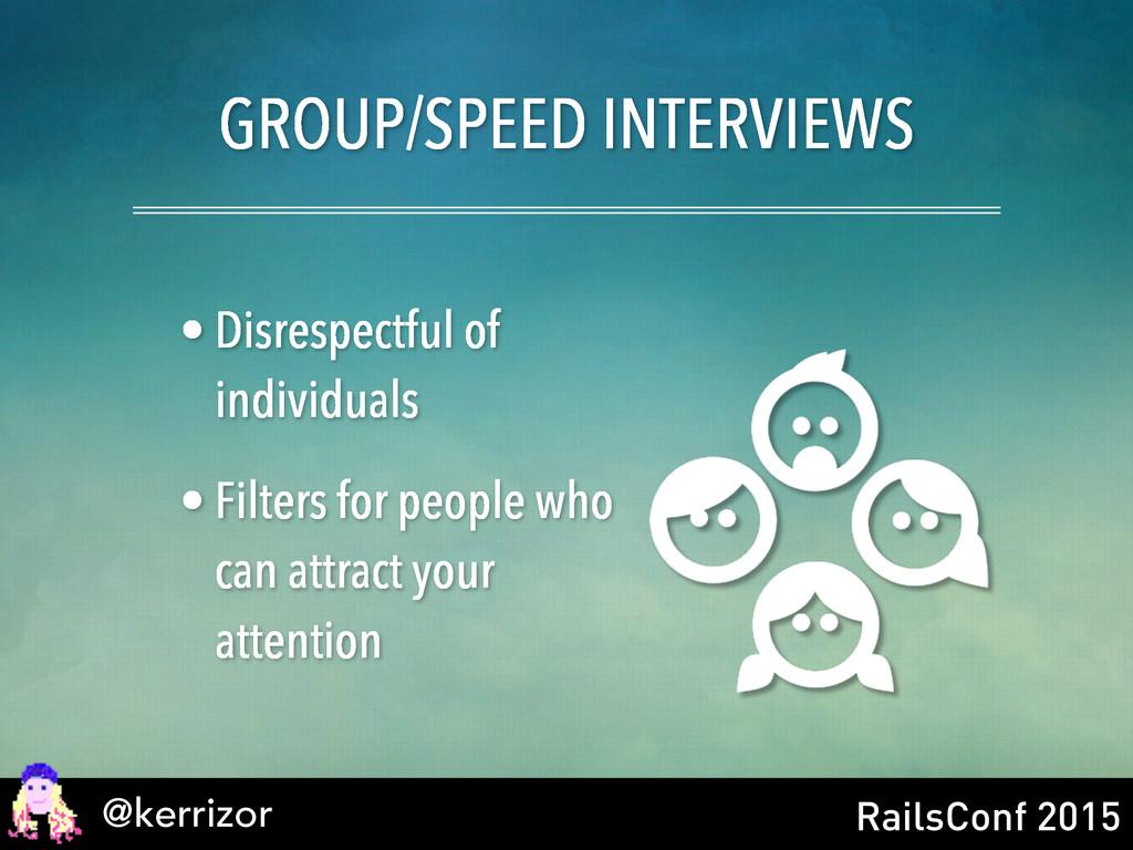 @kerrizor RailsConf 2015 GROUP/SPEED INTERVIEWS...