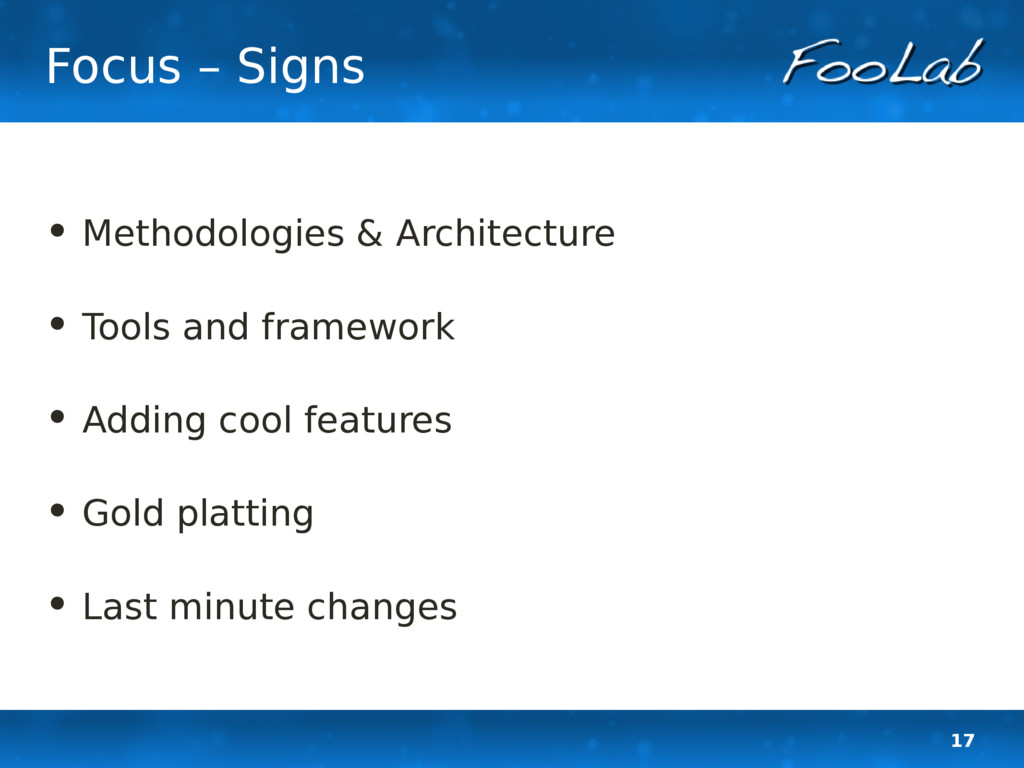 17 Focus – Signs • Methodologies & Architecture...