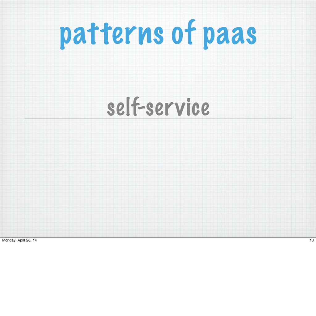 patterns of paas self-service 13 Monday, April ...