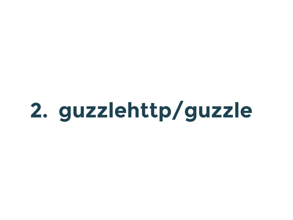 2. guzzlehttp/guzzle