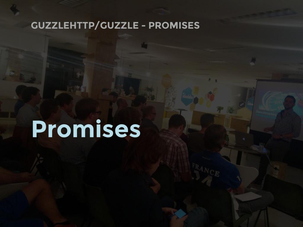 GUZZLEHTTP/GUZZLE - PROMISES Promises