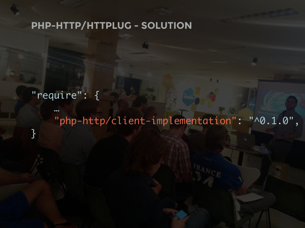 """PHP-HTTP/HTTPLUG - SOLUTION """"require"""": { … """"ph..."""