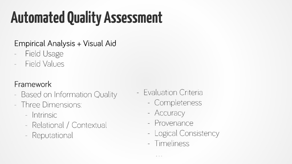 Automated Quality Assessment
