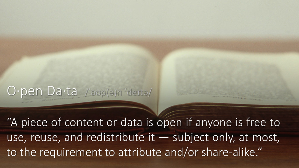 """A piece of content or data is open if anyone i..."