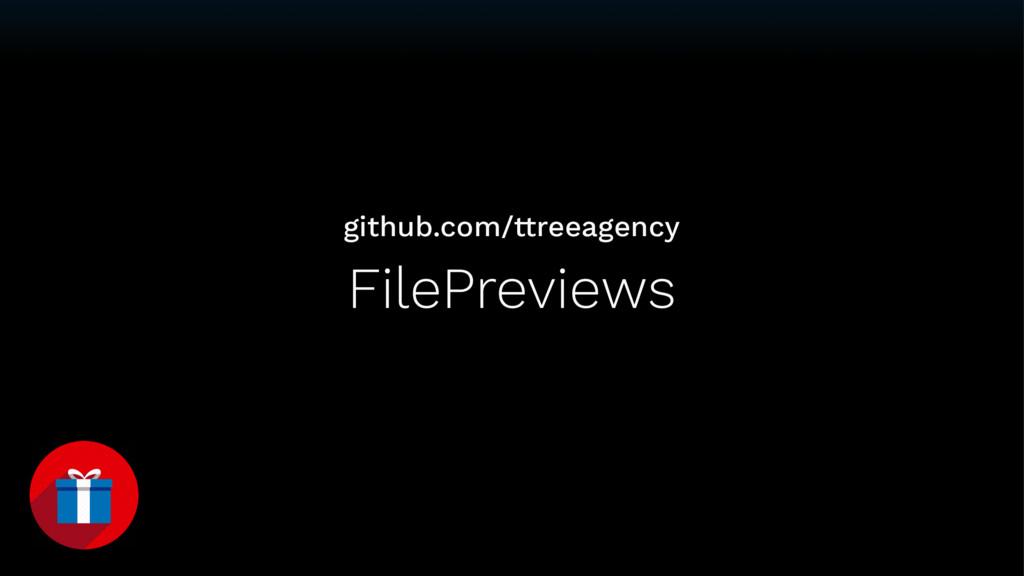 FilePreviews github.com/ttreeagency