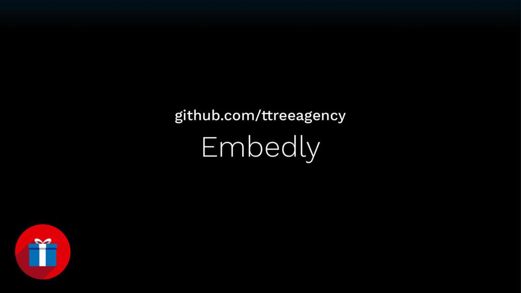 Embedly github.com/ttreeagency