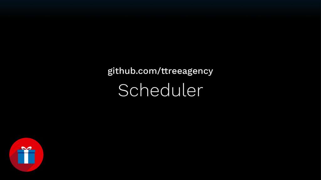 Scheduler github.com/ttreeagency