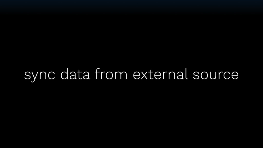 sync data from external source