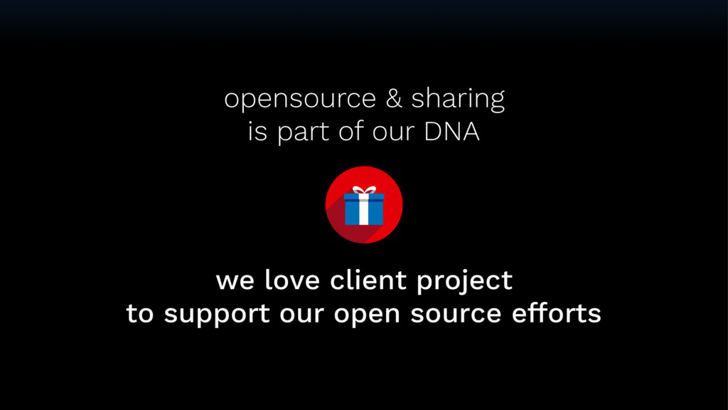 opensource & sharing is part of our DNA we lov...
