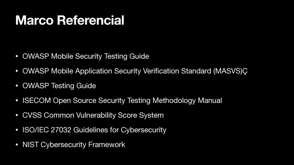 Marco Referencial • OWASP Mobile Security Testi...