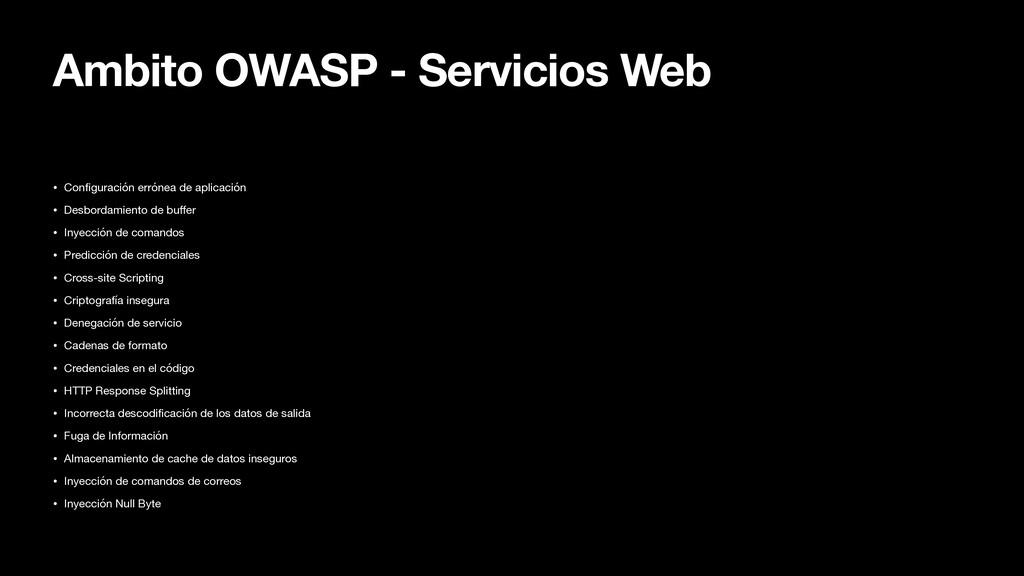 Ambito OWASP - Servicios Web • Con f i guración...