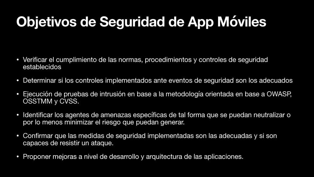 Objetivos de Seguridad de App Móviles • Veri f ...