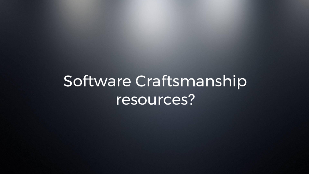 Software Craftsmanship resources?