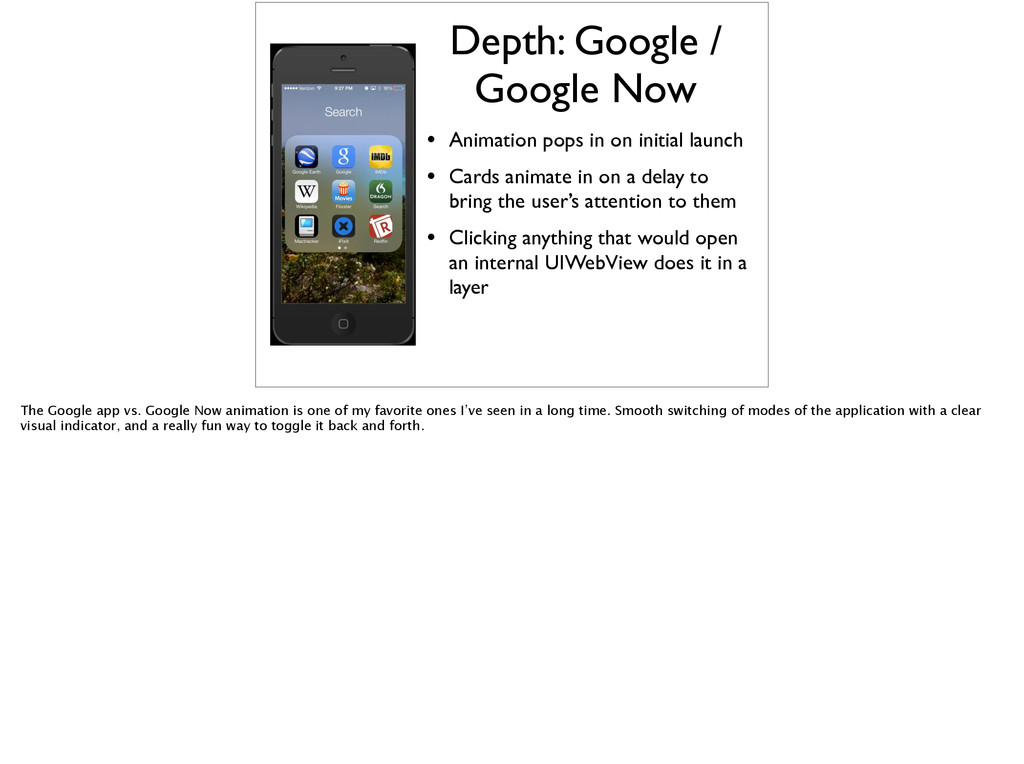 Depth: Google / Google Now • Animation pops in ...