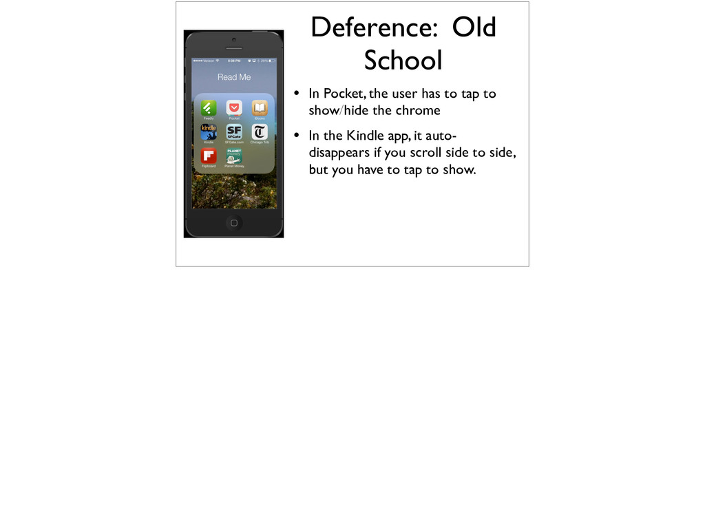 Deference: Old School • In Pocket, the user has...