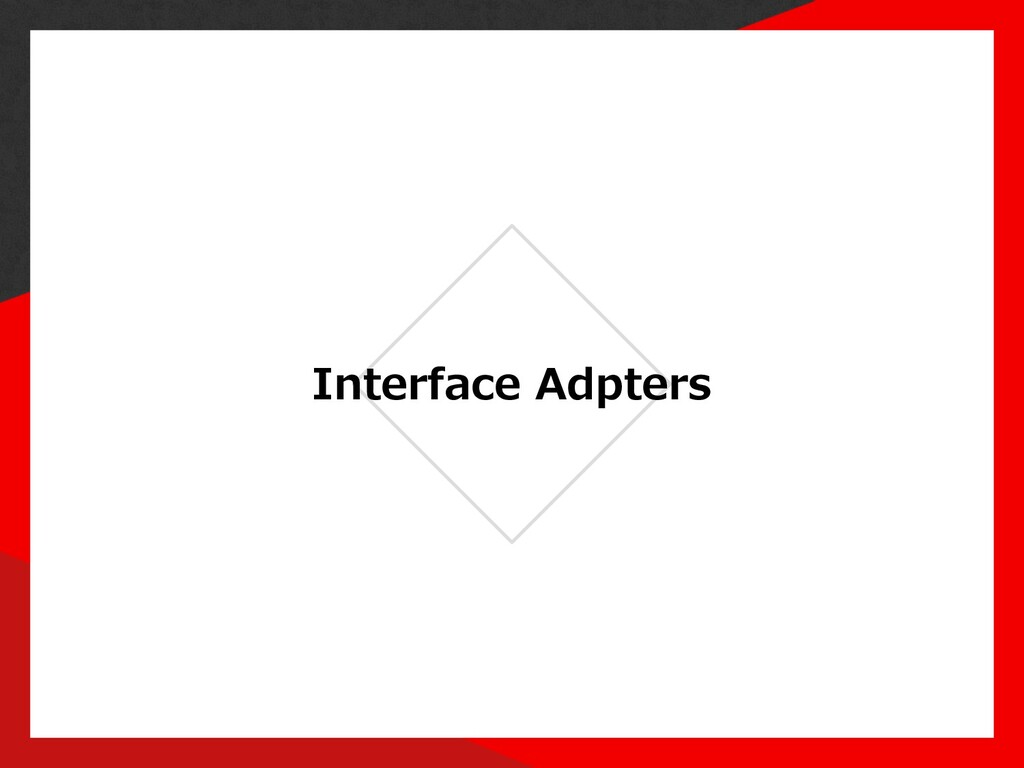Interface Adpters