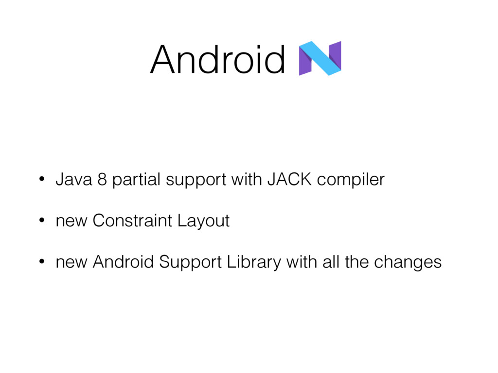 Android • Java 8 partial support with JACK comp...