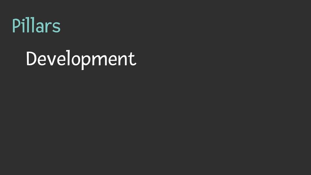 Pillars Development