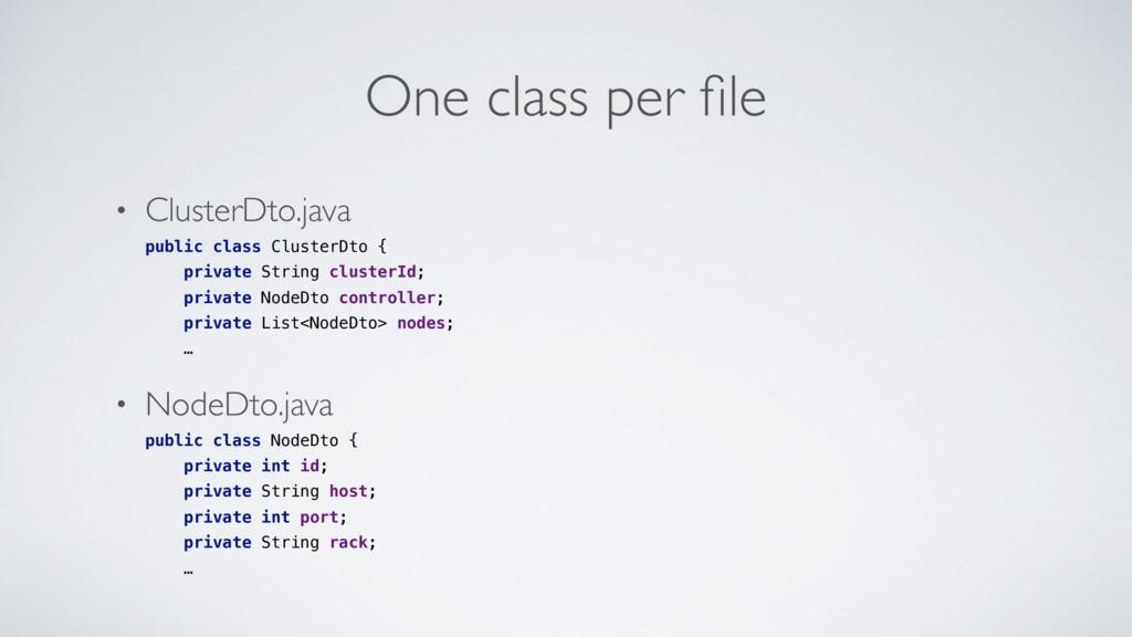 One class per file • ClusterDto.java public clas...