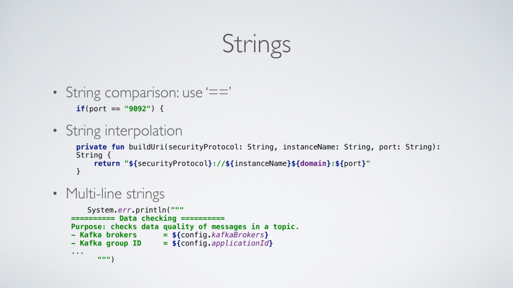 Strings • String comparison: use '==' if(port =...