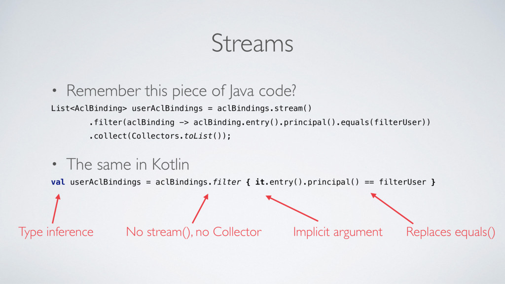 Streams • Remember this piece of Java code? Lis...