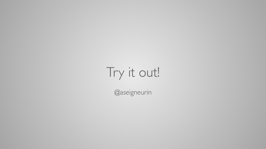 Try it out! @aseigneurin
