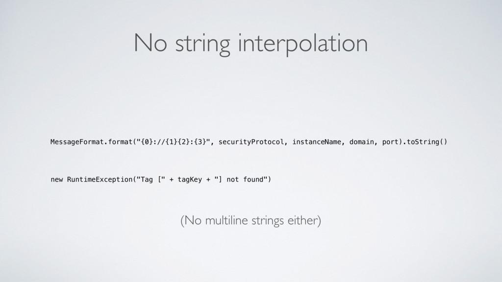 """No string interpolation MessageFormat.format(""""{..."""