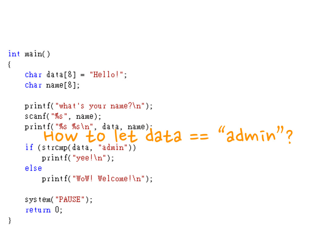"""How to let data == """"admin""""?"""