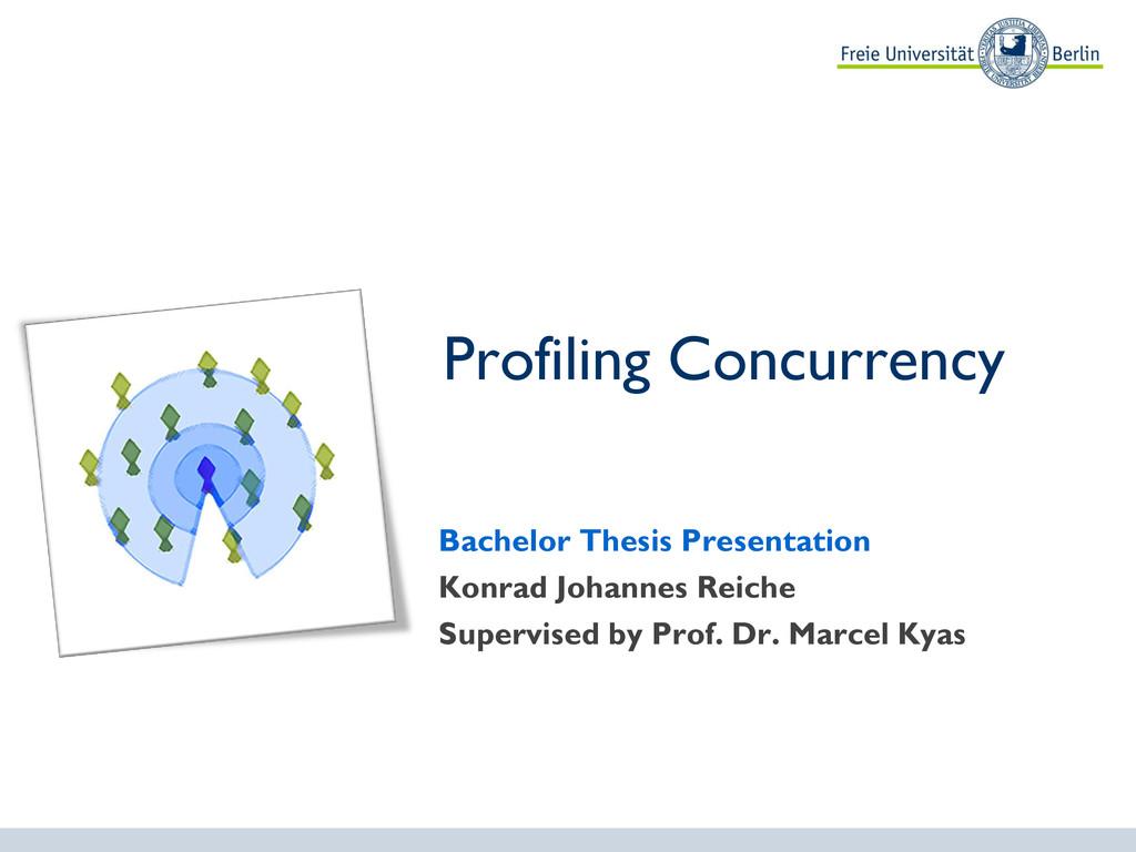 Bachelor Thesis Presentation Konrad Johannes Re...