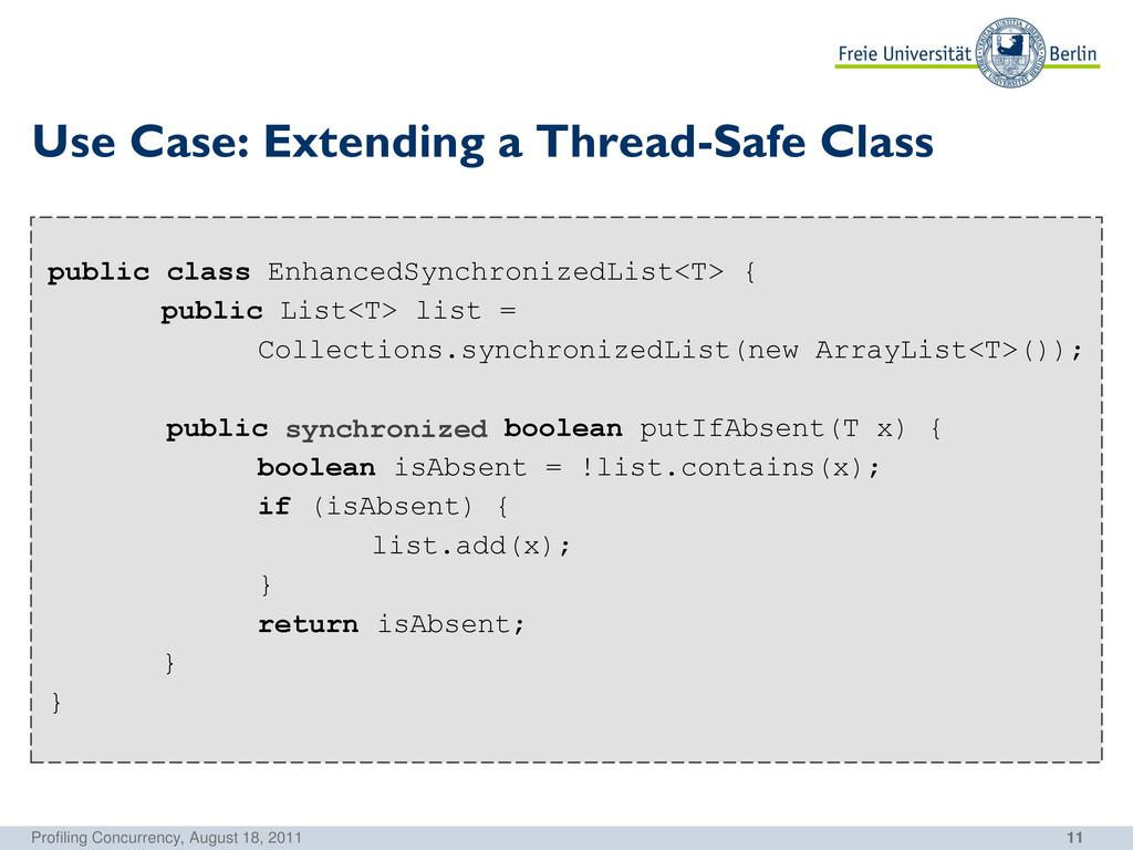 11 public class EnhancedSynchronizedList<T> { p...