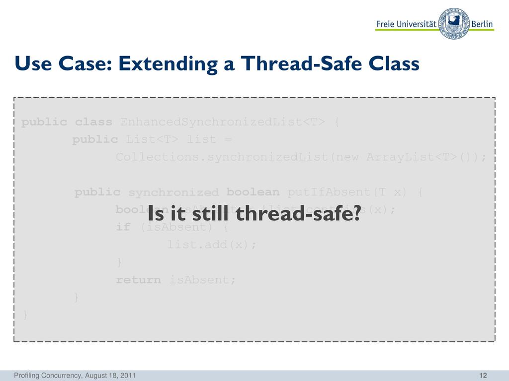12 public class EnhancedSynchronizedList<T> { p...