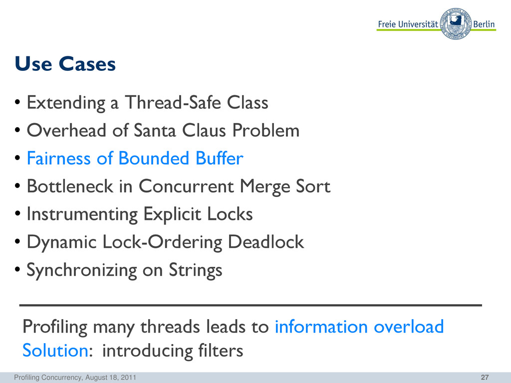 27 Use Cases Profiling Concurrency, August 18, ...