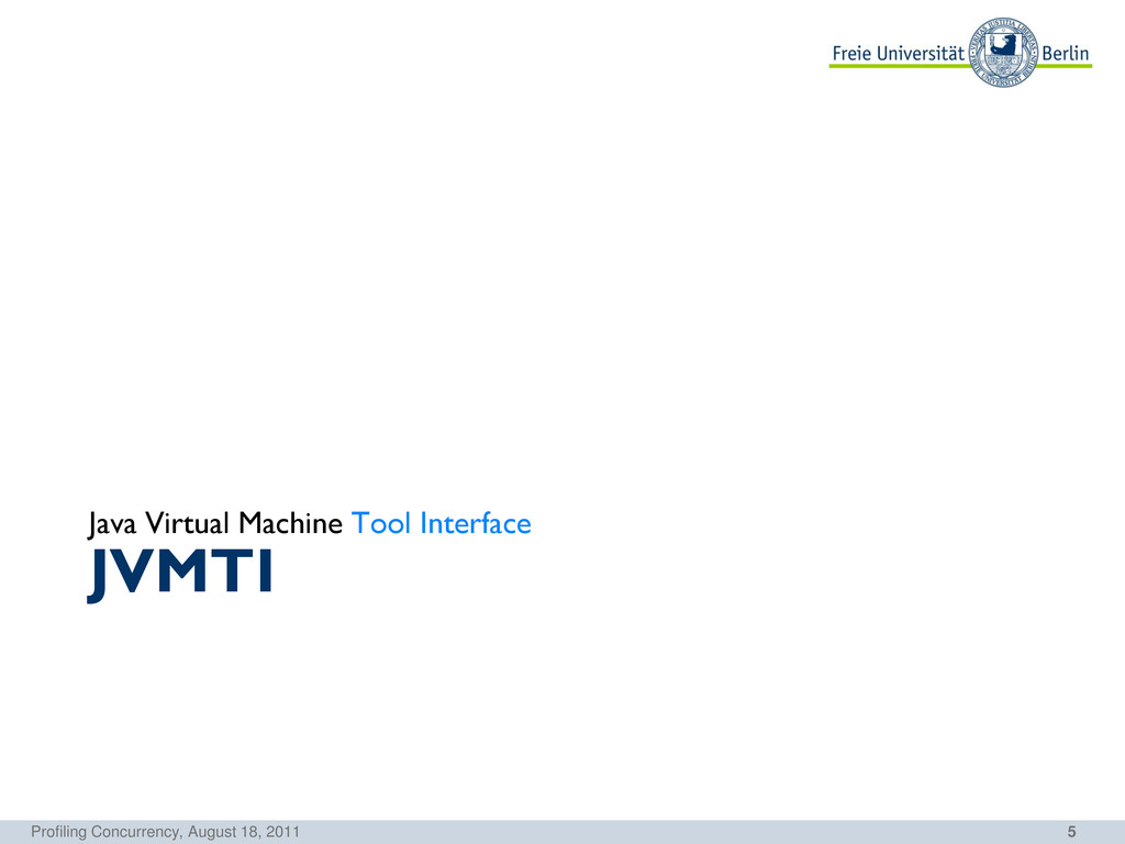 5 JVMTI Java Virtual Machine Tool Interface Pro...