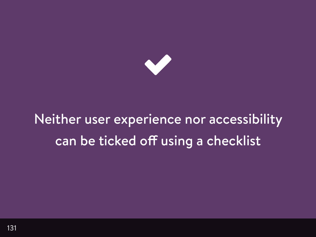 Neither user experience nor accessibility can b...