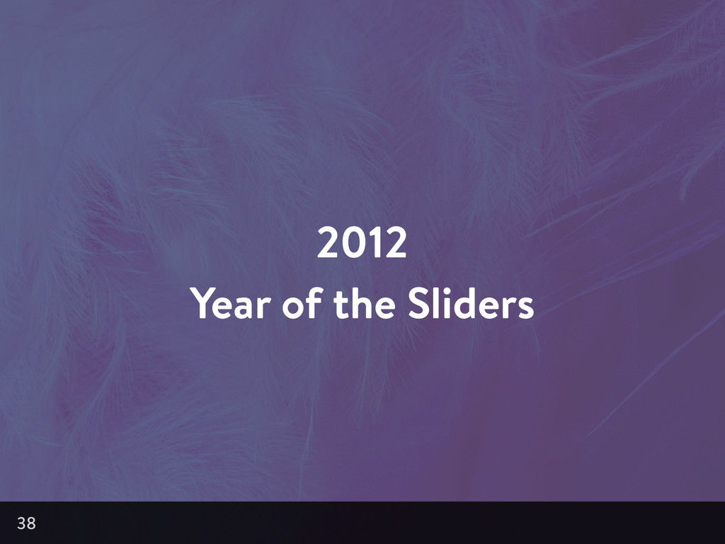 2012 Year of the Sliders 38