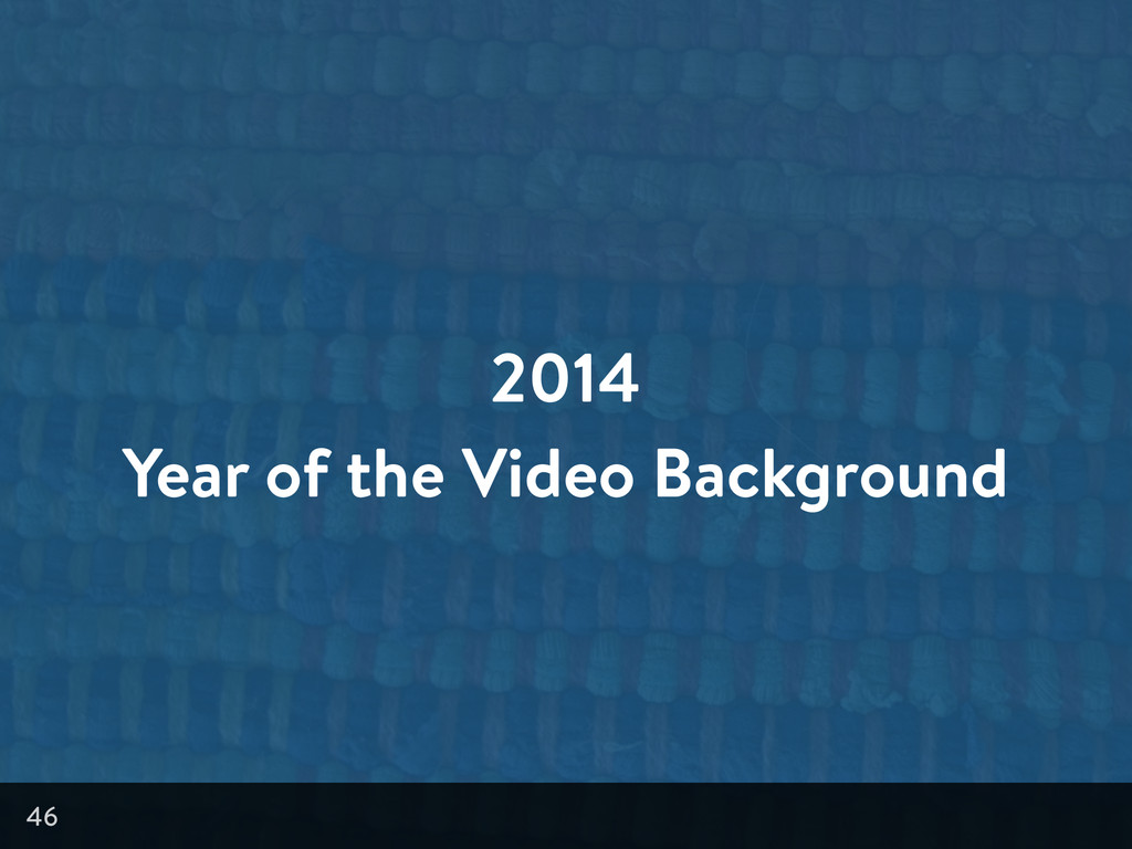 2014 Year of the Video Background 46
