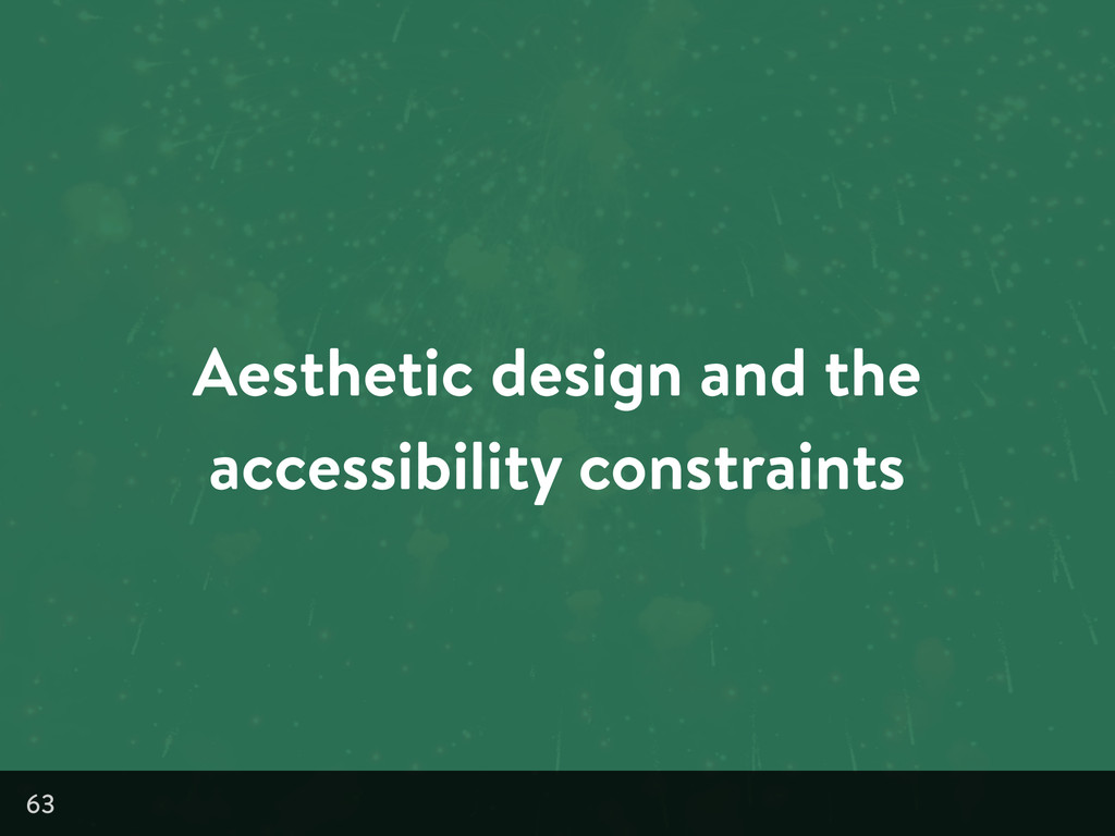 Aesthetic design and the accessibility constrai...
