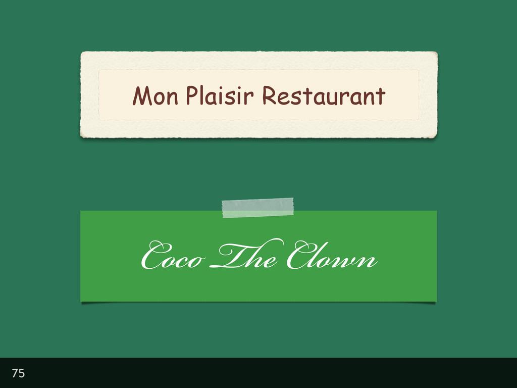 Mon Plaisir Restaurant 75 Coco The Clown