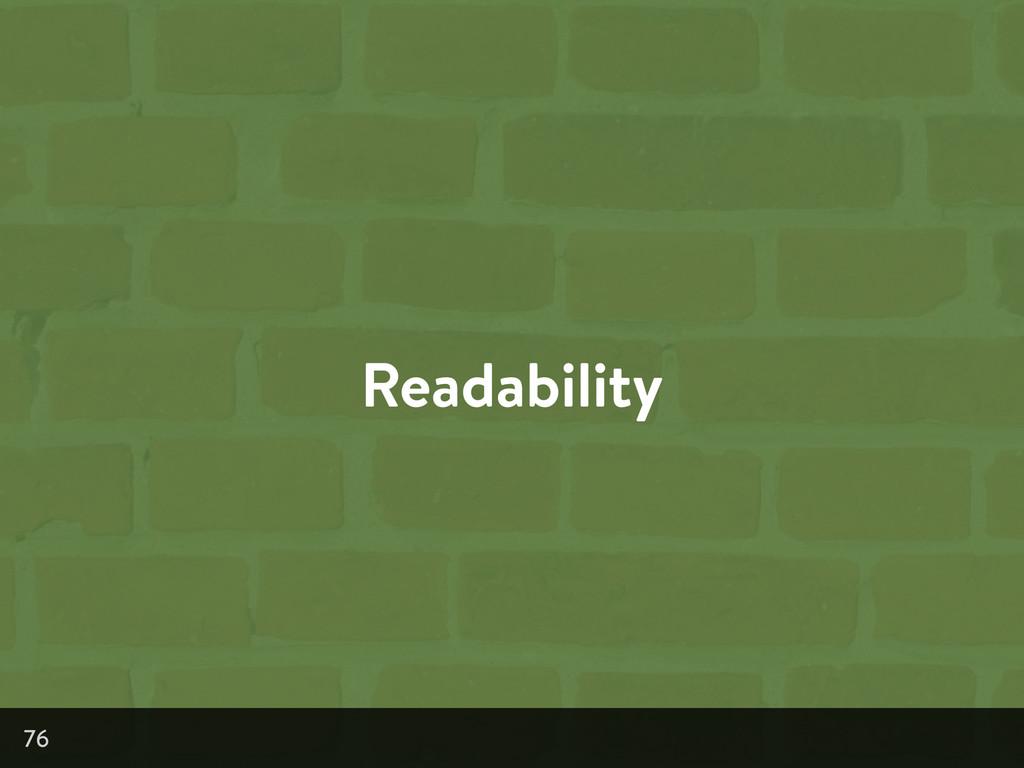 Readability 76