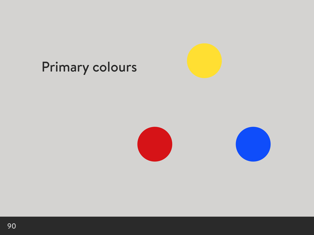 Primary colours 90