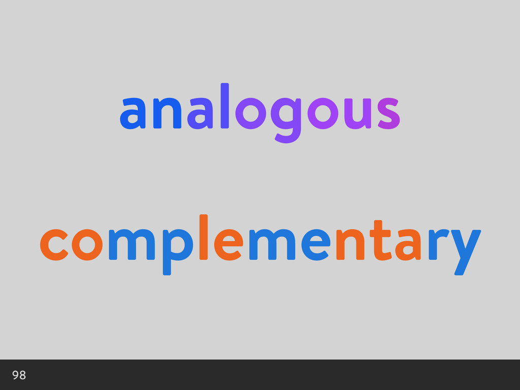 analogous 98 complementary