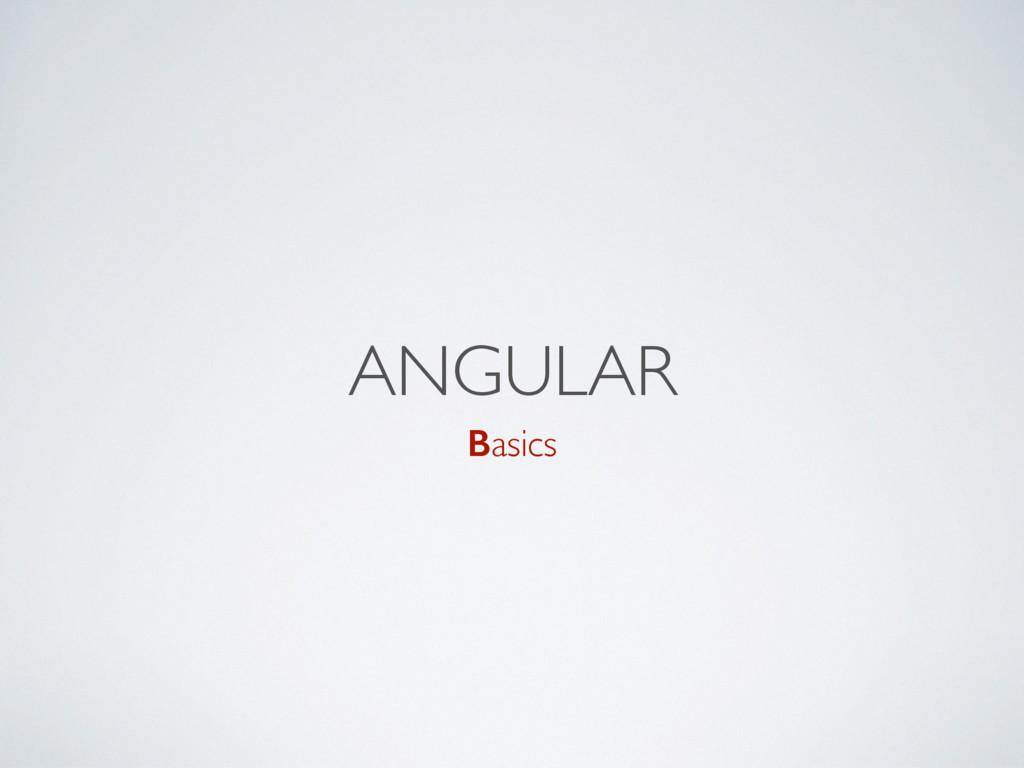 ANGULAR Basics