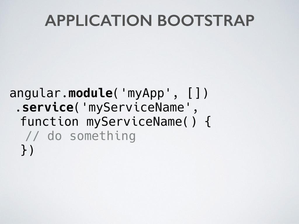 angular.module('myApp', []) .service('myService...