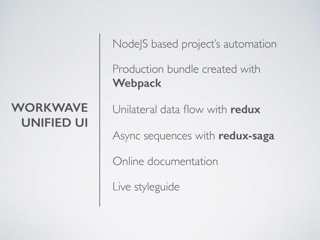WORKWAVE UNIFIED UI NodeJS based project's auto...