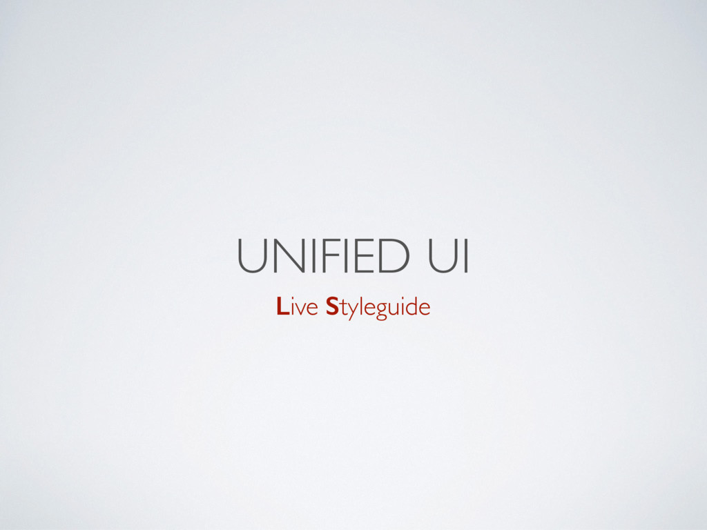 Live Styleguide UNIFIED UI