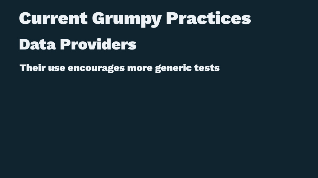 Current Grumpy Practices Data Providers Their u...