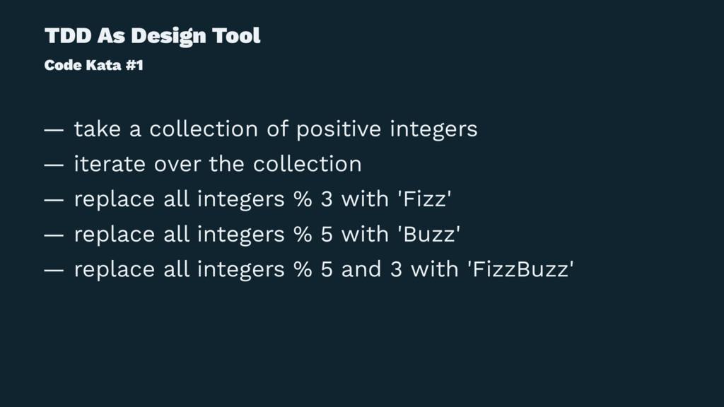 TDD As Design Tool Code Kata #1 — take a collec...
