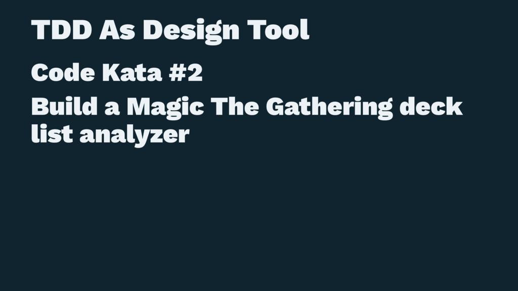 TDD As Design Tool Code Kata #2 Build a Magic T...